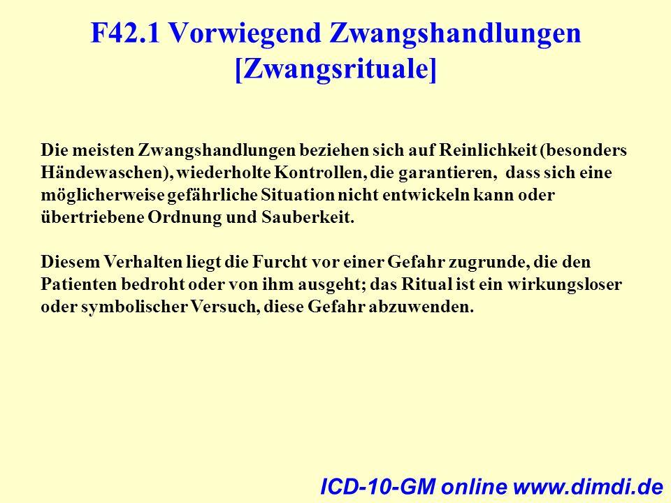 F42.1 Vorwiegend Zwangshandlungen [Zwangsrituale]
